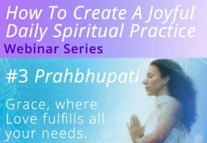 Ignite Your Spiritual Reality #3 Prahbhupati Webinar