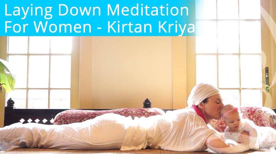 Womens Laying Down Meditation - Kirtan Kriya