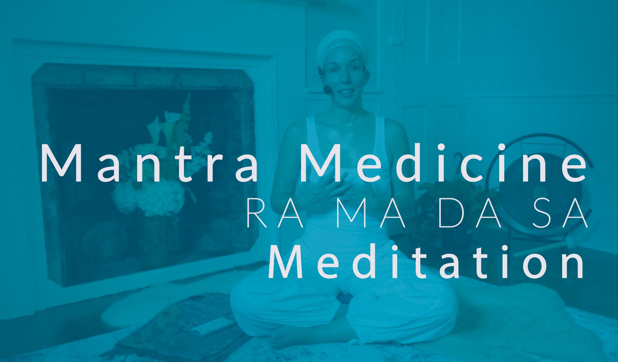 Ra Ma Da Sa Meditation